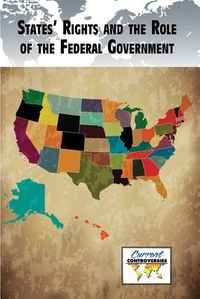 States' Rights and the Role of the Federal Government