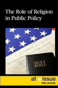 The Role of Religion in Public Policy
