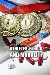 Athletes, Ethics, and Morality