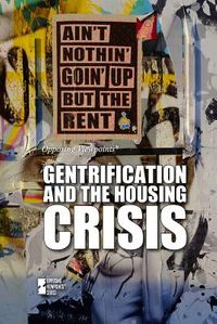 Gentrification and the Housing Crisis