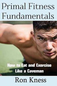 Primal Fitness Fundamentals