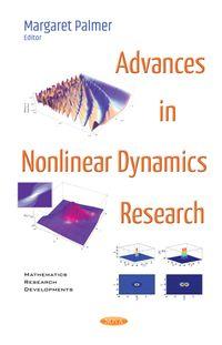 Advances in Nonlinear Dynamics Research