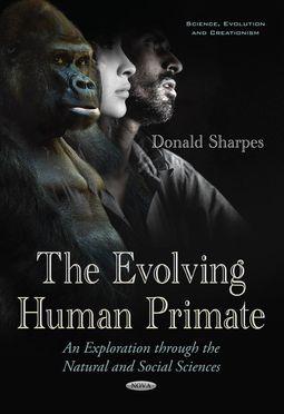 The Evolving Human Primate