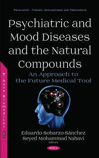Psychiatric and Mood Diseases and the Natural Compounds