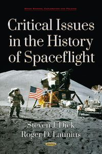 Critical Issues in the History of Spaceflight