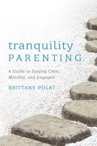 Tranquility Parenting
