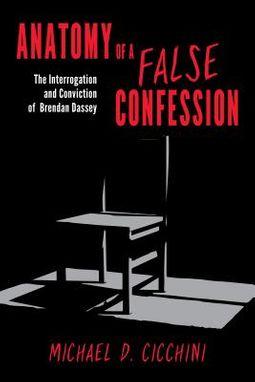 Anatomy of a False Confession
