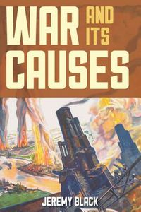 War and Its Causes
