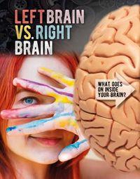Left Brain Vs. Right Brain