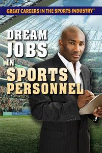 Dream Jobs in Sports Personnel