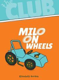 Milo on Wheels