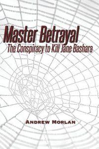 Master Betrayal