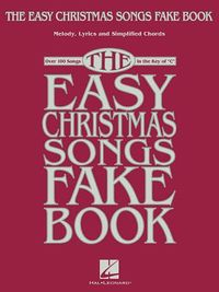The Easy Christmas Songs Fake Book