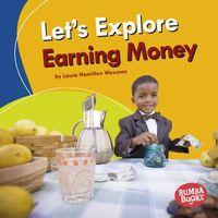 Let's Explore Earning Money