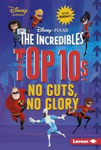 The Incredibles Top 10s
