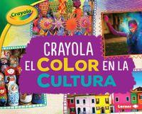 Crayola el color en la cultura / Crayola Color in Culture