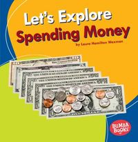 Let's Explore Spending Money