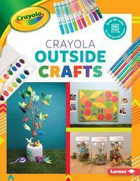 Crayola Outside Crafts