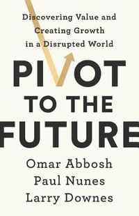 Pivot to the Future