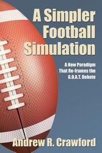 A Simpler Football Simulation