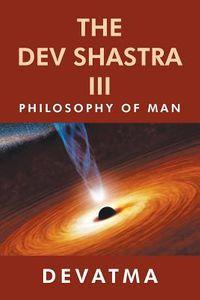 The Dev Shastra III