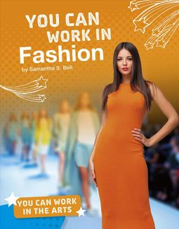 You Can Work in Fashion