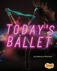 Today's Ballet