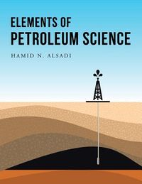 Elements of Petroleum Science