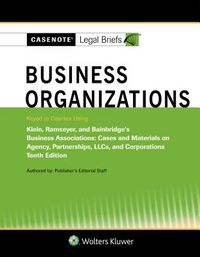 Casenote Legal Briefs for Business Organizations Klein, Ramseyer, and Bainbridge