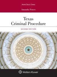 Texas Criminal Procedure and Evidence