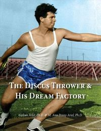 The Discus Thrower & His Dream Factory
