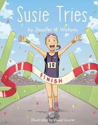 Susie Tries