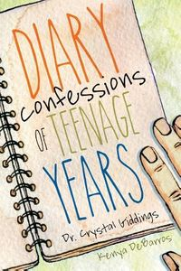 Diary Confessions of Teenage Years