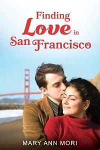 Finding Love in San Francisco