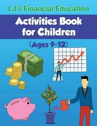 Lj's Financial Education Activites Book for Children