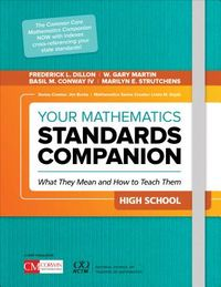 Your Mathematics Standards Companion, High School