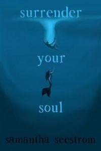 Surrender Your Soul