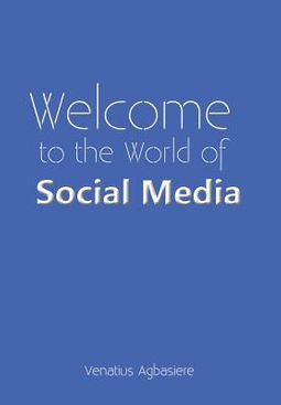 Welcome to the World of Social Media