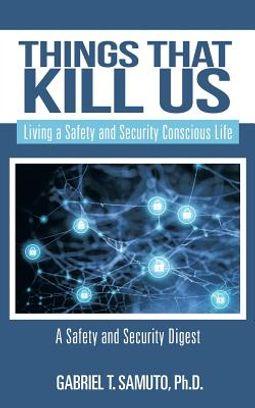 Things That Kill Us