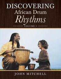 Discovering African Drum Rhythms
