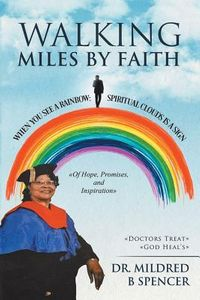 Walking Miles by Faith