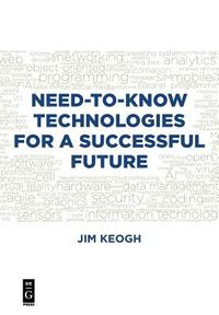 Need-to-Know Technologies for a Successful Future