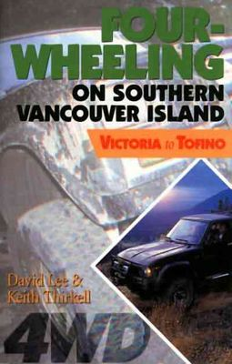 Four-Wheeling on Southern Vancouver Island