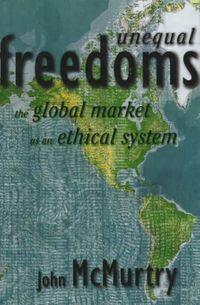 Unequal Freedoms