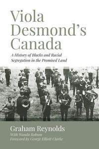Viola Desmond?s Canada