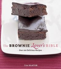 The Brownie Lover's Bible