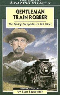Gentleman Train Robber