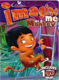 Imagine Me As a Monkey