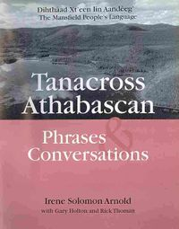 Tanacross Athabascan Phrases & Conversations