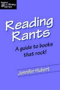 Reading Rants